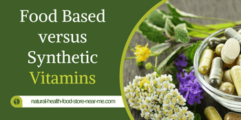 Food based versus synthetic vitamins